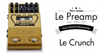 Two notes LeCrunch 2 Channel Tube Preamplifier Pedal