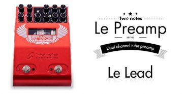Two notes LeLead 2 Channel Tube Preamplifier Pedal